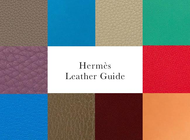1aec7987b8f There are countless Hermès leathers, but there is only one Hermès. Below is  a comprehensive guide of all the currently known leathers and skins.
